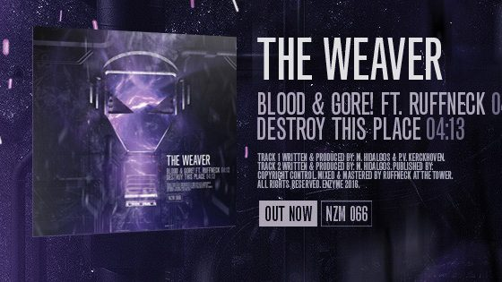 The Weaver & Ruffneck – Blood & Gore