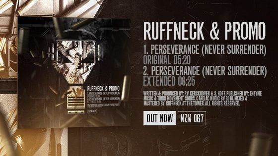 Ruffneck & Promo – Perseverance (Never Surrender)